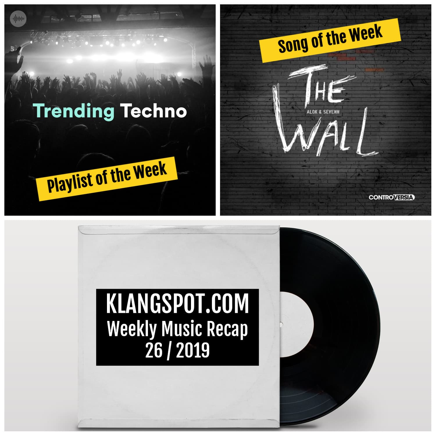 Weekly Music Recap 26/2019: Trending Techno / Alok & Sevenn – 'The Wall'