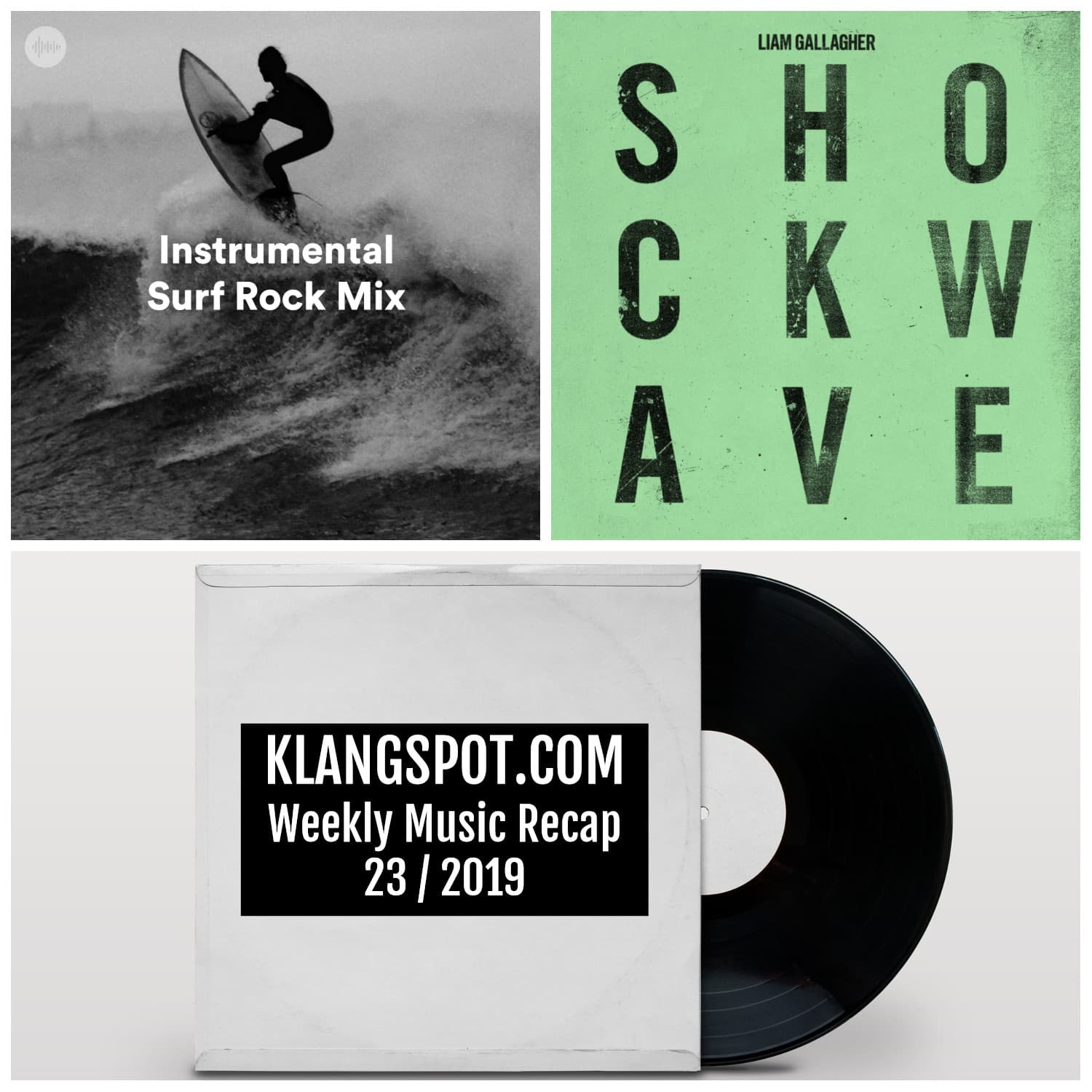 Weekly Music Recap | Week 23/2019: Instrumental Surf Rock Mix / Liam Gallagher - 'Shokwave'