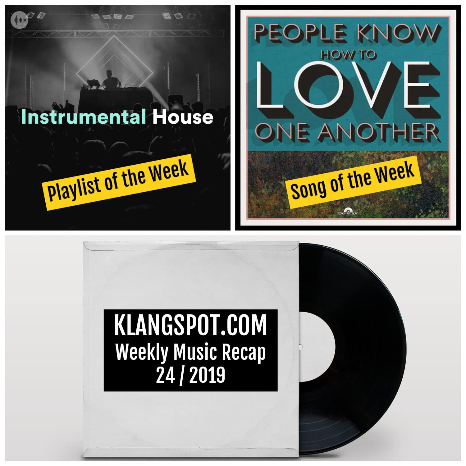 Weekly Music Recap | Week 24/2019: Instrumental House / Kaiser Chiefs - 'People Know How To Love One Another'