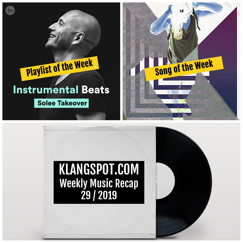 Weekly Music Recap 29/2019: Instrumental Beats: Solee Takover / Lexer - 'Felina'