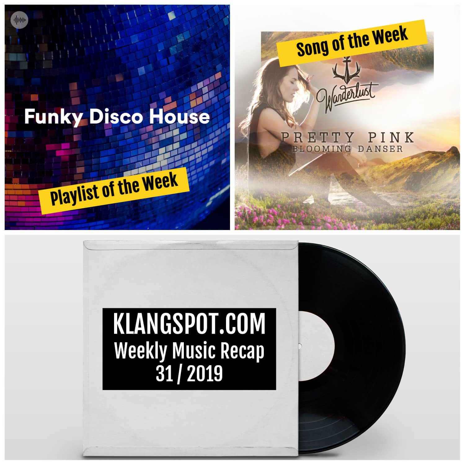 Weekly Music Recap 31/2019: Funky Disco House / Pretty Pink - 'Danser'