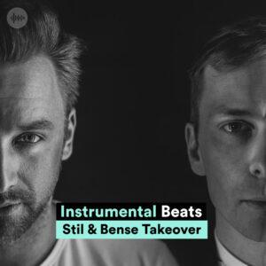 'Instrumental Beats' Playlist Takeover by Stil & Bense