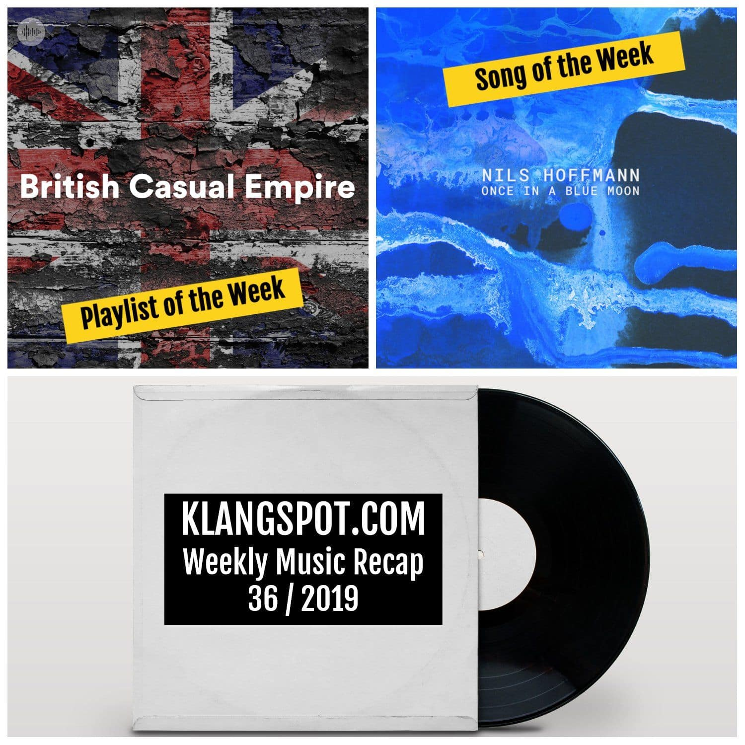 Weekly Music Recap 36/2019: British Casual Empire / Nils Hoffmann - 'Once in a Blue Moon'