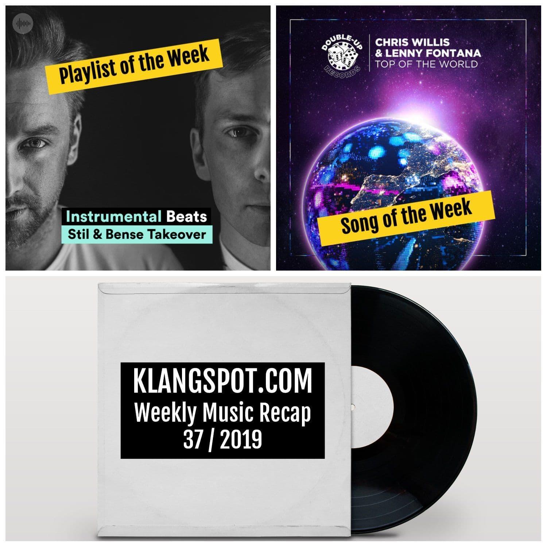 Weekly Music Recap 37/2019: Instrumental Beats: Stil & Bense Takeover / Chris Willis & Lenny Fontana - 'Top of the World'