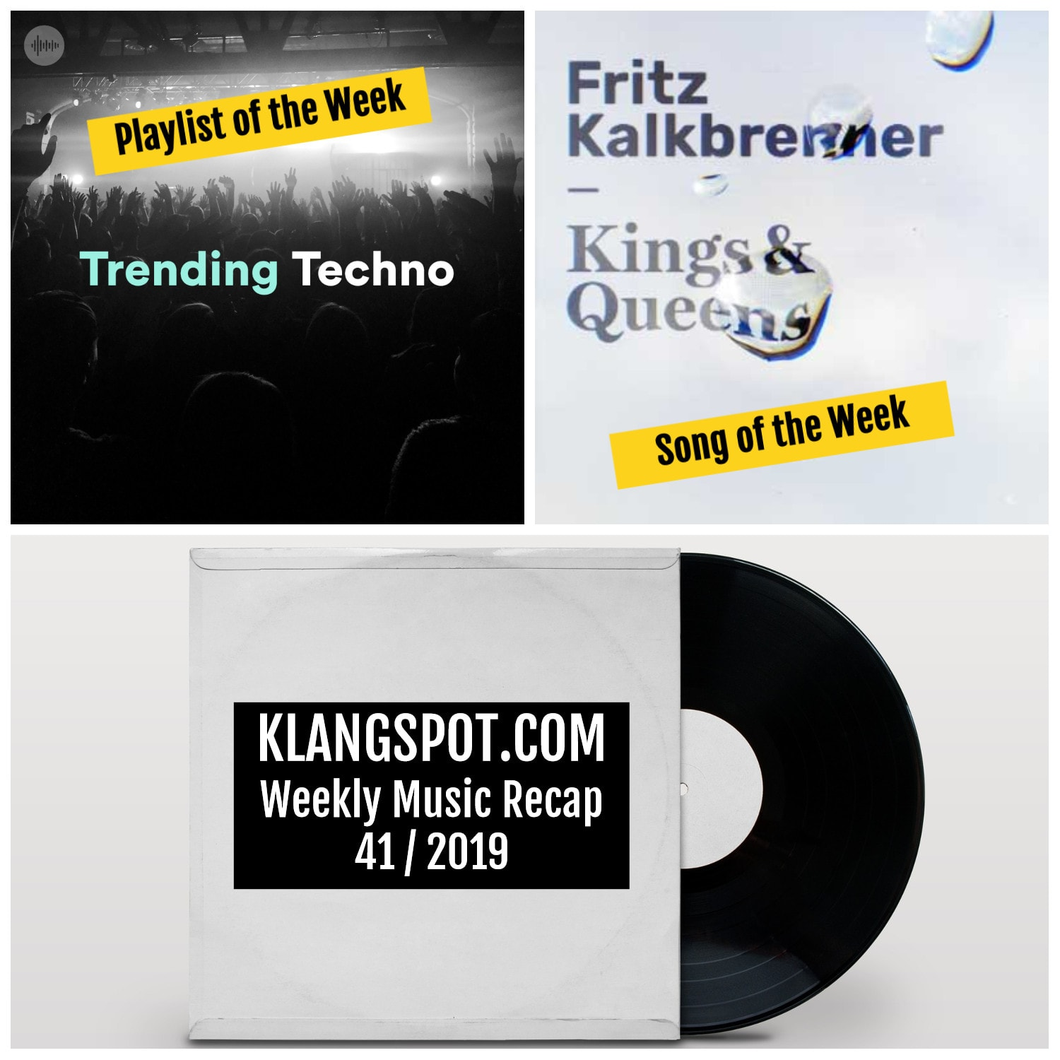 Weekly Music Recap 41/2019: Trending Techno / Fritz Kalkbrenner - 'Kings & Queens'