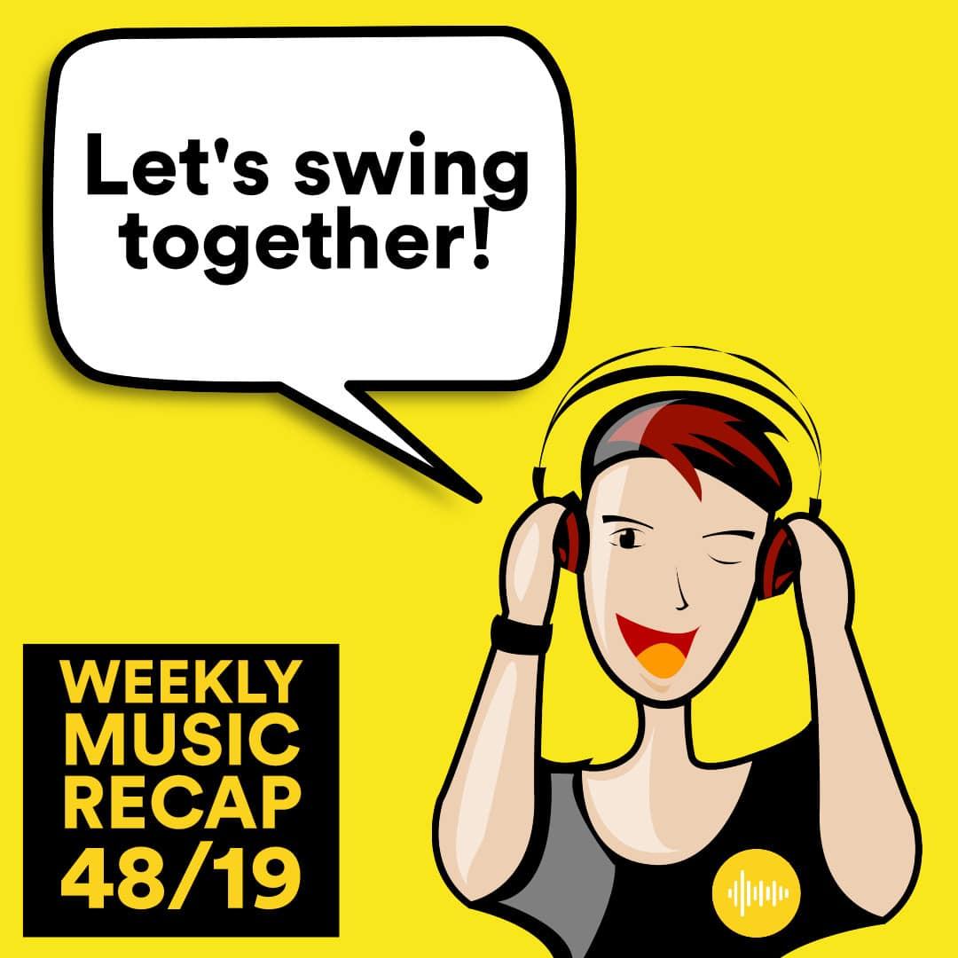 Weekly Music Recap 48/19: The Swing Bot - Maldita Vida