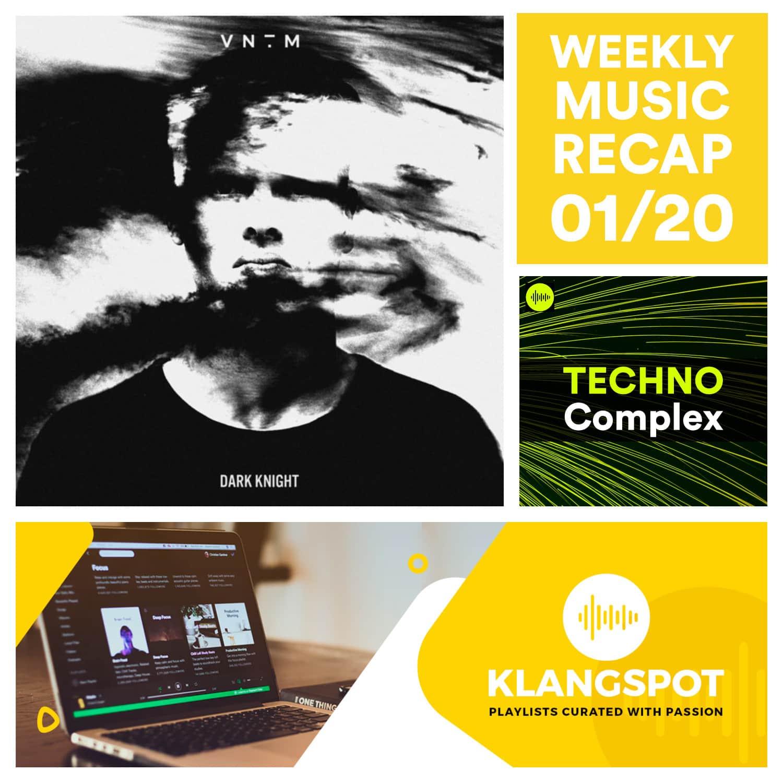 Weekly Music Recap 01/20: VNTM - Dark Knight (TECHNO Complex 2020)