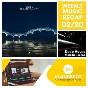 Weekly Music Recap 02/20: Lane 8 & Arctic Lake - Road (Deep House & Melodic Techno)