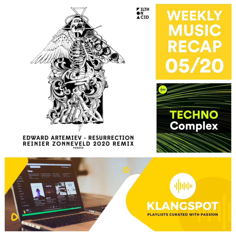 Weekly Music Recap 05/20: Edward Artemiev - Resurrection (Reinier Zonneveld 2020 Remix)