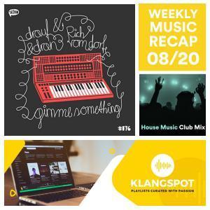 Weekly Music Recap 08/20: Drauf & Dran meets Rich Vom Dorf - Gimme Something