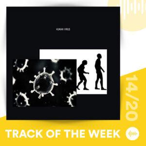Track of the Week 14/20: Alyne - Human Virus