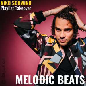 Niko Schwind takes over the 'Melodic Beats' Spotify Playlist
